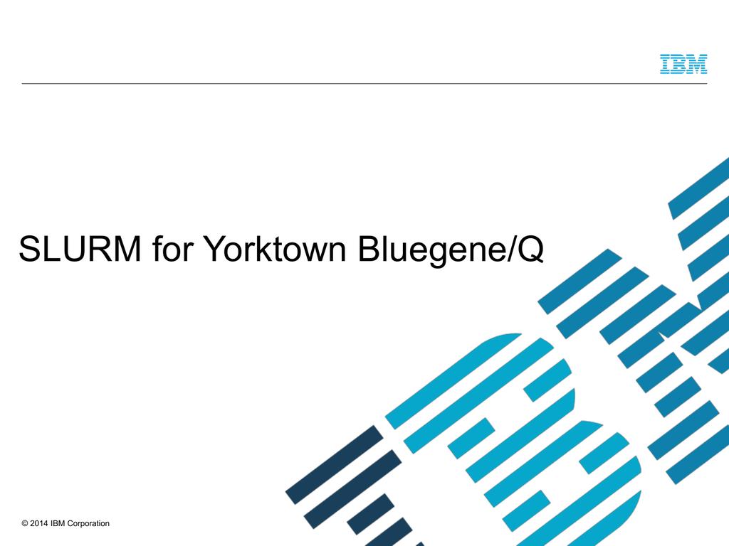 SLURM for watson Bluegene/Q