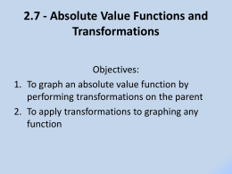 2.7: Use Absolute Value Functions and Transformations