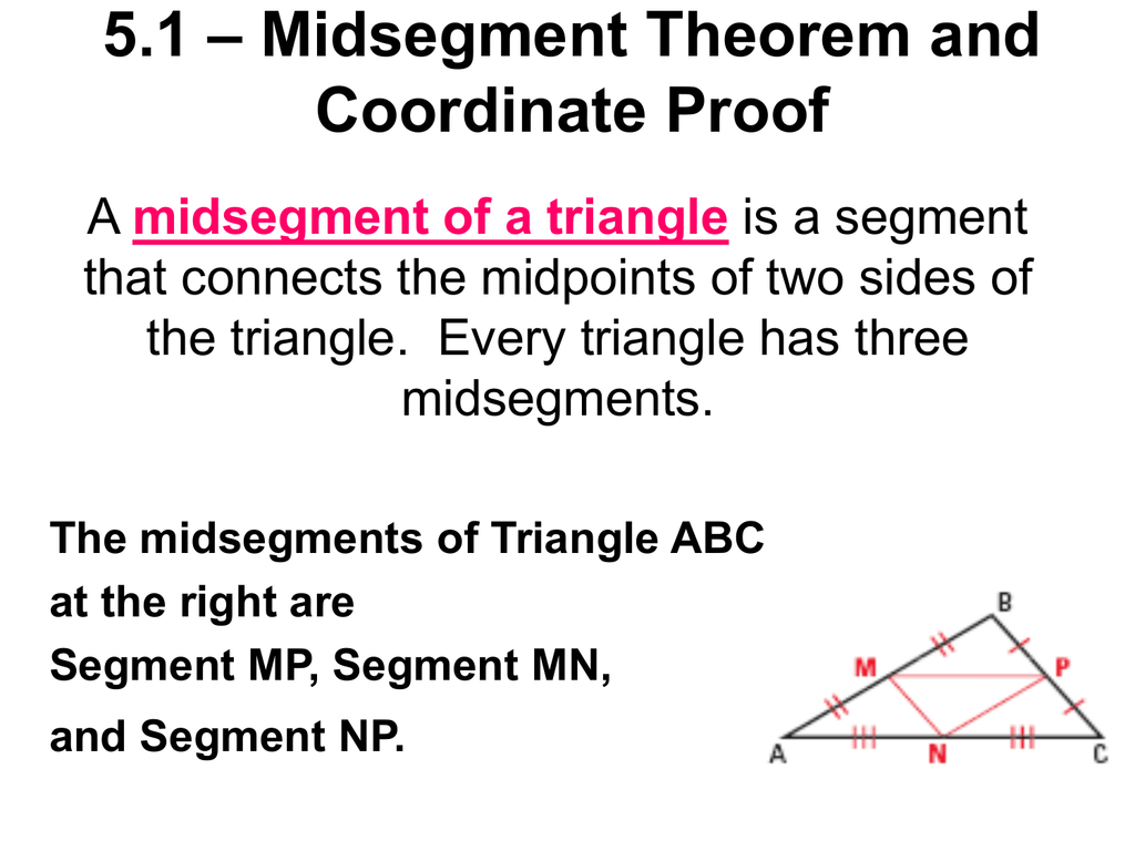 51 Midsegment Theorem And Coordinate Proof