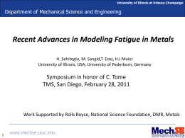 Modeling Fatigue in Metals (presentation Februray 28, 2011)