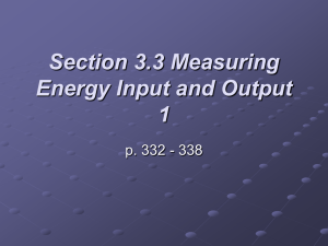 Section 3.3 Measuring Energy Input and Output 1