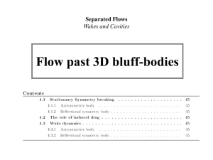 3D Bluff-Body Flows