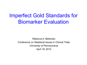 Imperfect Gold Standards for Biomarker Evaluation
