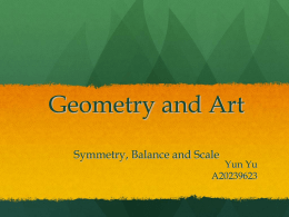 Geometry and Art Symmetry, Balance and Scale