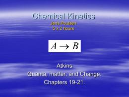 Chemical Kinetics Jens Poulsen