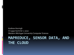 MapReduce, Sensor Data, and the Cloud