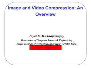 Image and Video Compression - Indian Institute of Technology
