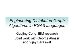 Engineering Distributed Graph Algorithms in PGAS languages