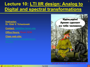 Lecture 10: LTI design: Analog to Digital transformations