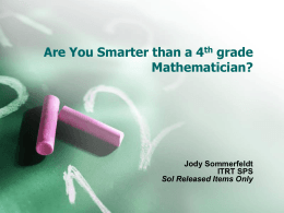 Are You Smarter than a 4th grade Mathematician?