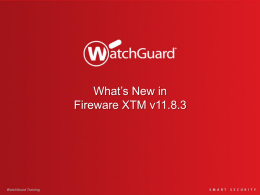 What`s New in Fireware XTM v11.8.3