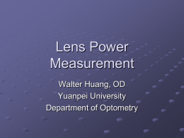 Lens Power Measurement