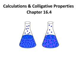 16.4-Colligative calculations and Molality