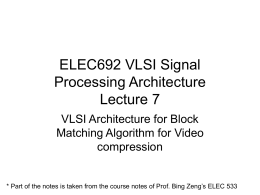 VLSI Architecture for Block Matching Algorithm for Video compression