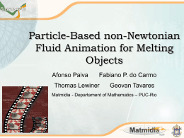 Particle-Based non-Newtonian Fluid Animation for - PUC-Rio
