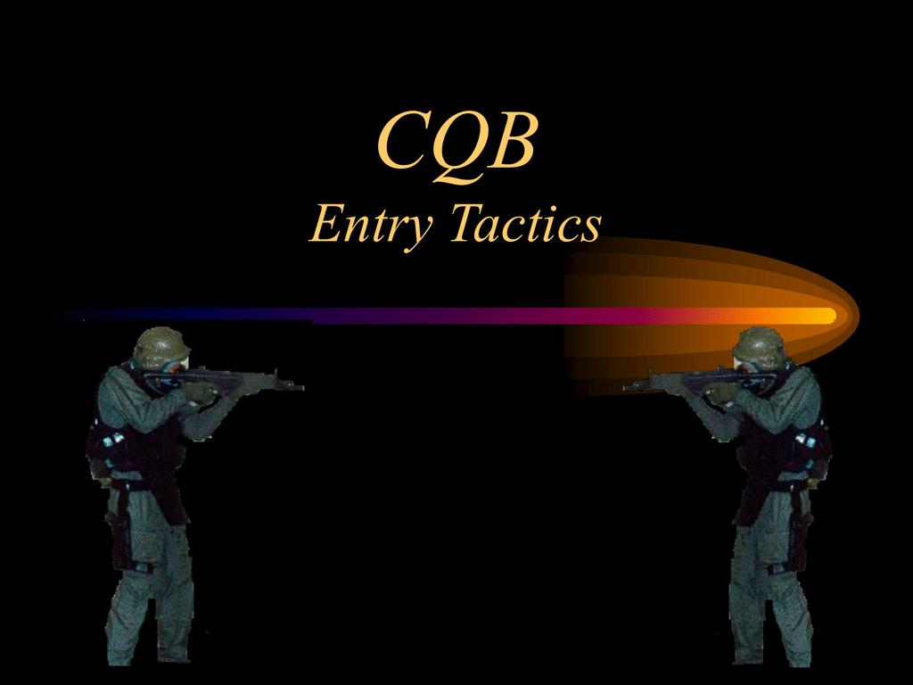 CQB Entry Tactics