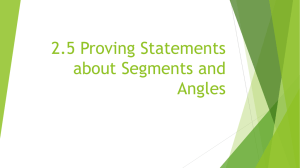 2.5 Proving Statements about Segments and Angles