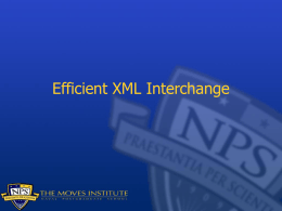 Efficient XML Interchange Introduction - Open-DIS