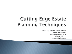 Cutting Edge Estate Planning Techniques – Powerpoint