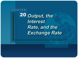 Chapter 20: Output, the Interest Rate, and the Exchange Rate