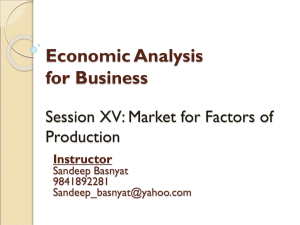 Session17-MarketforFactorsofProduction
