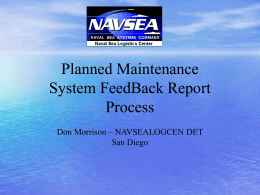 Planned Maintenance System FeedBack Report