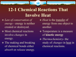 12-1_Chemical_Reactions_That_Involve_Heat