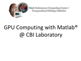 MatlabGPUWorkshop2013PowerPoint