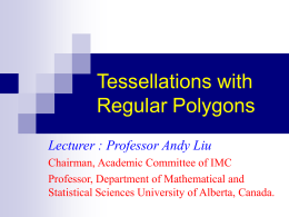 Tessellations with Regular Polygons