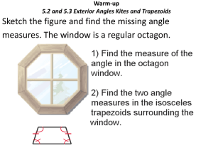5.2 and 5.3 External angle, Kites and Trapezoid