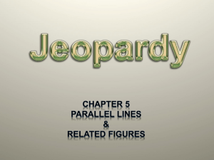 Chapter 5 Jeopardy Game - Honors Geometry 2012-2012