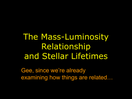The Mass-Luminosity Relationship and Stellar Lifetimes