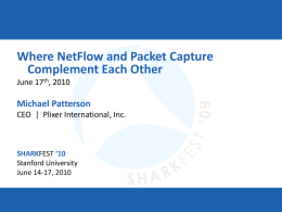 Where NetFlow and Packet Capture Complement Each