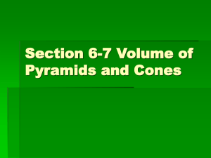 Section 6-7 Volume of Pyramids and Cones Rectangular Pyramid
