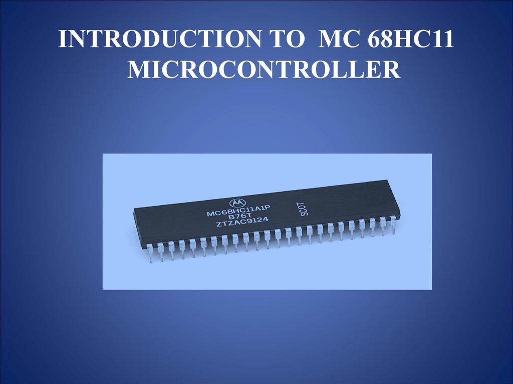 Introduction to M68HC11Studylib