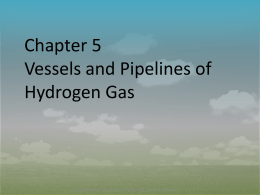 Effects of Hydrogen Gas on Steel Vessels and Pipelines