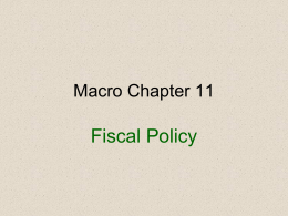 Macro Chapter 11- presentation 1 Fiscal Policy