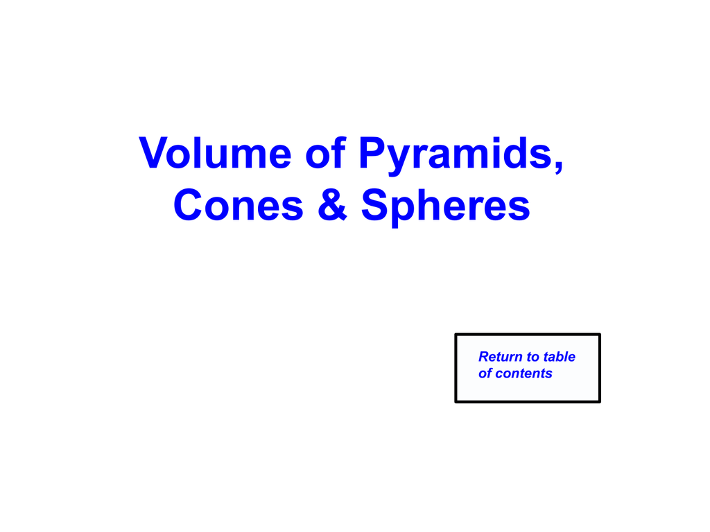 Volume Of Pyramids Cones And Spheres 1242013