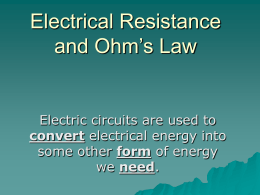 Electrical Resistance and Ohm`s Law