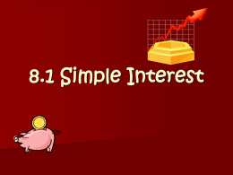 8.1 Simple Interest - Michels Academy