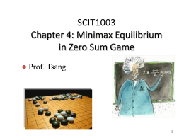 Minimax Equilibrium in Zero-Sum Game, mixed strategy