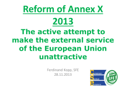 Reform of Annex X The active attempt to make unattractive the
