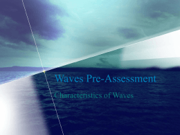 Waves Pre-Assessment