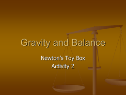 Newtons Toy Box 2 Gravity and Balance