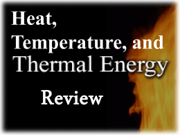 Thermal Energy - Physical Science