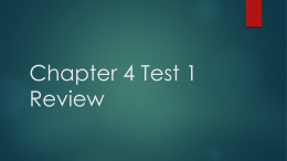 Chapter 4 Test 1 Review