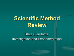 PowerPoint Presentation - Scientific Method Review