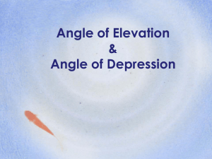 Angle of Elevation and Angle of Depression