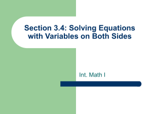 Section 3.4: Solving Equations with Variables on Both Sides