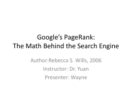 Google`s PageRank: The Math Behind the Search Engine
